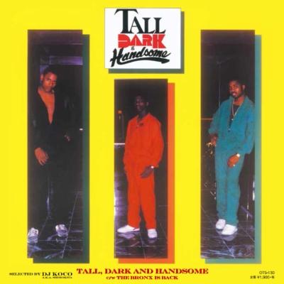 Tall Dark & Handsome / Bronx Is Back (7インチシングルレコード)