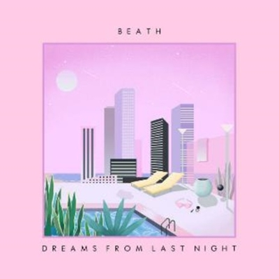 Dreams From Last Night (アナログレコード)