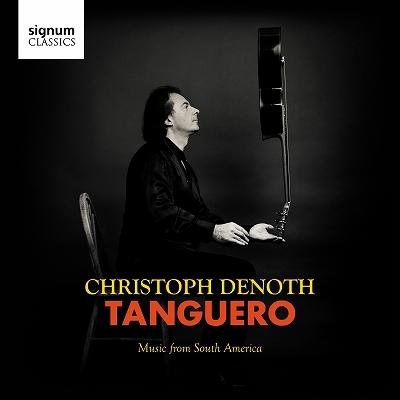 タンゲーロ〜南アメリカからの音楽 クリストフ・デノート(ギター)