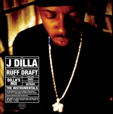Ruff Draft: Dilla's Mix The Instrumentals (アナログレコード)