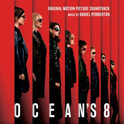 Ocean`s 8 Original Motion Picture Soundtrack
