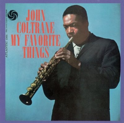 My Favorite Things (モノラルヴァージョン)<ジャズ・アナログ・プレミアム・コレクション>【初回生産限定盤】(180グラム重量盤レコード)