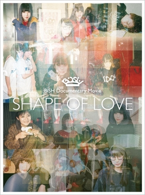 "BiSH Documentary Movie ""SHAPE OF LOVE"" 【初回生産限定盤】(Blu-ray)"