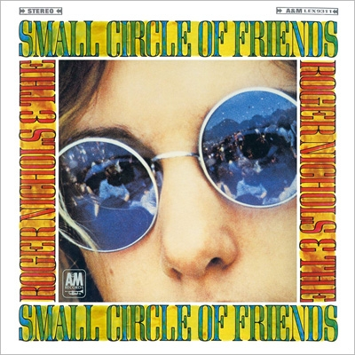 Roger Nichols & Small Circle Of Friends (+Bonus Track)