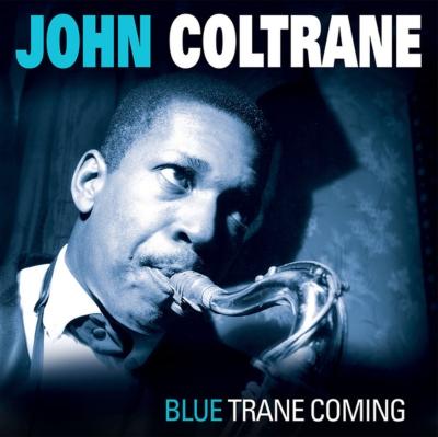 Blue Trane Coming (アナログレコード)