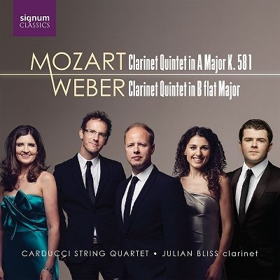 モーツァルト:クラリネット五重奏曲、ウェーバー:クラリネット五重奏曲 ジュリアン・ブリス、カルドゥッチ弦楽四重奏団