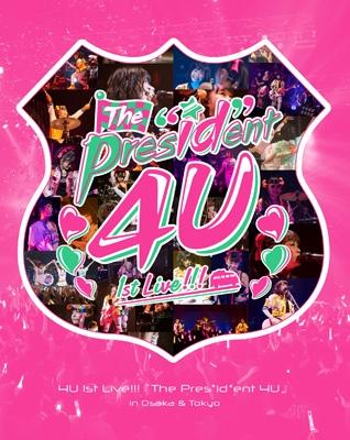 """4U 1st Live!!!「The Pres""""id""""ent 4U」in Osaka & Tokyo【初回限定盤】(2Blu-ray+DVD)"""