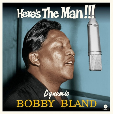 Here's The Man Dynamic Bobby Bland (180グラム重量盤レコード/waxtime)