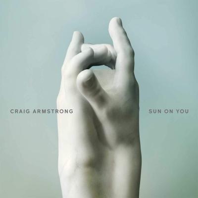 Sun On You : Craig Armstrong |...