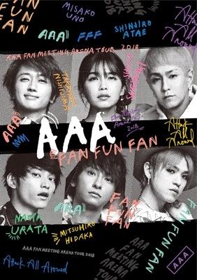AAA FAN MEETING ARENA TOUR 2018 〜FAN FUN FAN〜(Blu-ray)