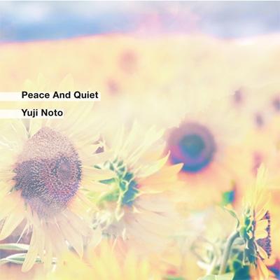 peace and quiet yuji noto hmv books online szh 7al