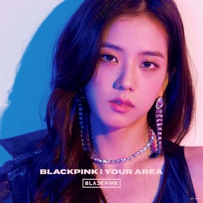 BLACKPINK IN YOUR AREA 【初回生産限定盤】 <JISOO Ver.>