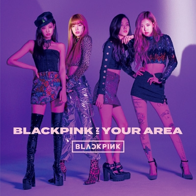 BLACKPINK IN YOUR AREA (CD+DVD)