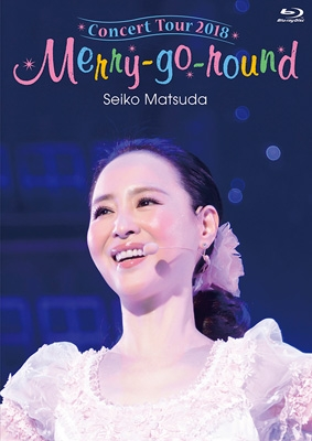 Seiko Matsuda Concert Tour 2018 Merry-go-round (Blu-ray)