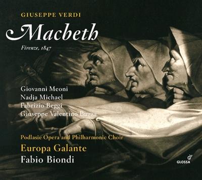 『マクベス』全曲 ファビオ・ビオンディ&エウローパ・ガランテ、ジョヴァンニ・メオーニ、ナージャ・ミヒャエル、他(2017 ステレオ)(2CD)