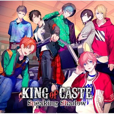 KING of CASTE 〜Sneaking Shadow〜【限定盤 獅子堂高校ver.】