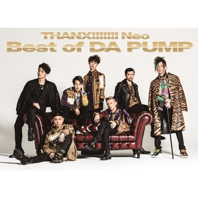THANX!!!!!!! Neo Best of DA PUMP 【初回生産限定盤】(2CD+DVD)