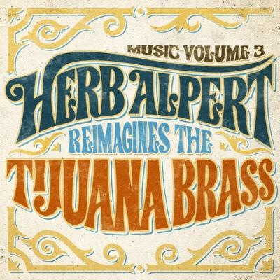 Music Volume 3 -Herb Alpert Reimagines The Tijuana Brass (アナログレコード)