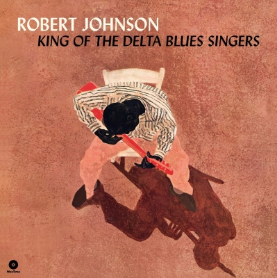 King Of The Delta Blues Singers (アナログレコード/waxtime)