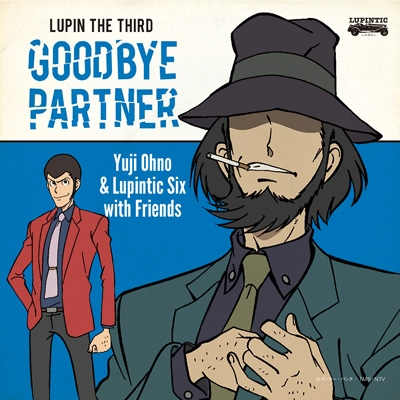 Lupin The Third -Goodbye Partner-