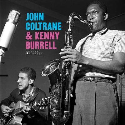 John Coltrane & Kenny Burrell (180グラム重量盤レコード/Jazz Images)