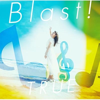 Blast! <『劇場版 響け!ユーフォニアム〜誓いのフィナーレ〜』主題歌>