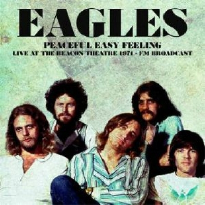 Peaceful Easy Feeling: Live At The Beacon Theatre 1974 (アナログレコード/Wax Radio)