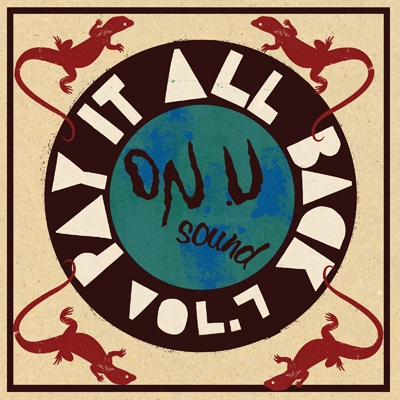 Pay It All Back Volume 7 (2枚組アナログレコード/On-U SOUND)