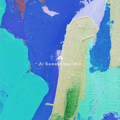 Ai X 【初回生産限定盤】(+DVD)