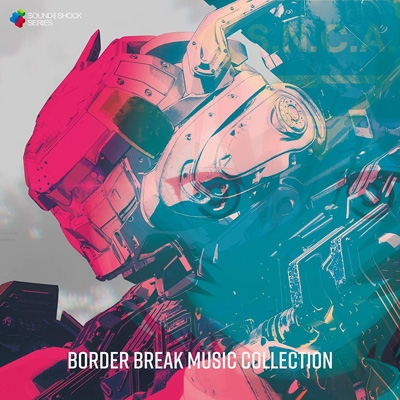 BORDER BREAK MUSIC COLLECTION
