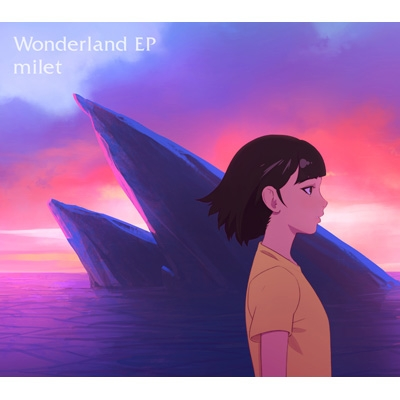 Wonderland EP 【期間生産限定盤】(+DVD)
