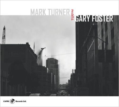 Mark Turner Meets Gary Foster (2CD)