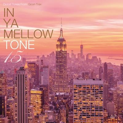 In Ya Mellow Tone 15