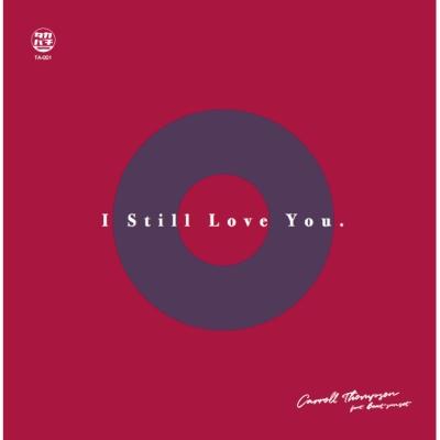 I Still Love You feat.beat sunset (7インチシングルレコード)
