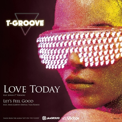 Love Today (7inch Edit)/ Let's Feel Good (Initial Talk Remix)【2019 RECORD STORE DAY 限定盤】(7インチシングルレコード)