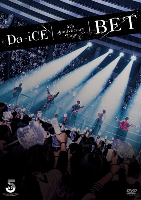 Da-iCE 5th Anniversary Tour -BET-
