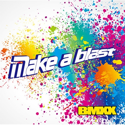 Make a blast