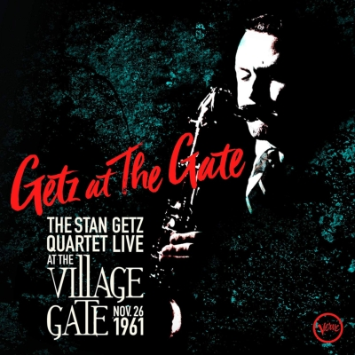 Getz At The Gate: The Stan Getz Quartet Live at the Village Gate, Nov.26th 1961 (3枚組/180グラム重量盤レコード)