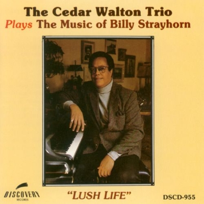 Lush Life: Plays The Music Of Billy Strayhorn