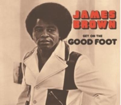 Get On The Good Foot (2枚組/180グラム重量盤アナログレコード)