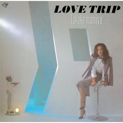 LOVE TRIP (3rdプレス/アナログレコード)