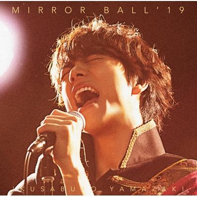 MIRROR BALL'19 【超豪華盤】(+DVD)