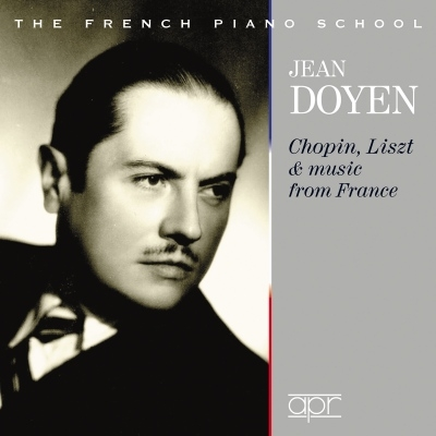 ジャン・ドワイアン 初期録音集〜ショパン、リストとフランスの音楽(1930-43)(2CD)