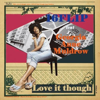 Love it though feat.Georgia Anne Muldrow (7インチシングルレコード)