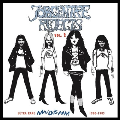Jobcentre Rejects Vol 2-Ultra Rare Nwobhm 1980-85
