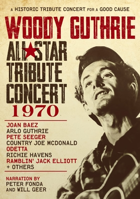 Woody Guthrie All-star Tribute Concert 1970