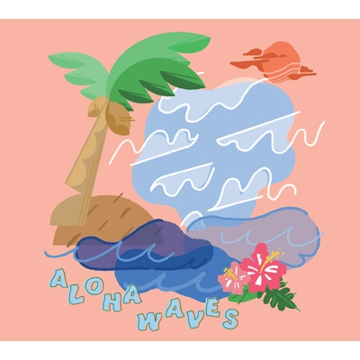 【HMV限定盤】 ALOHA WAVES (2CD)