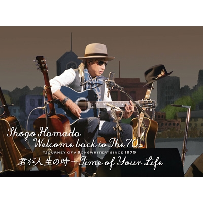 "Welcome back to The 70's ""Journey of a Songwriter"" since 1975 「君が人生の時〜Time of Your Life」 【完全生産限定盤】(BD)"