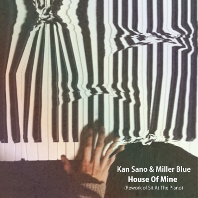 House Of Mine (Rework Of Sit At The Piano)/ Sit At The Piano