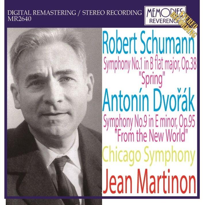 ドヴォルザーク:交響曲第9番『新世界より』、シューマン:交響曲第1番『春』 ジャン・マルティノン&シカゴ交響楽団(1965、67年ステレオ)